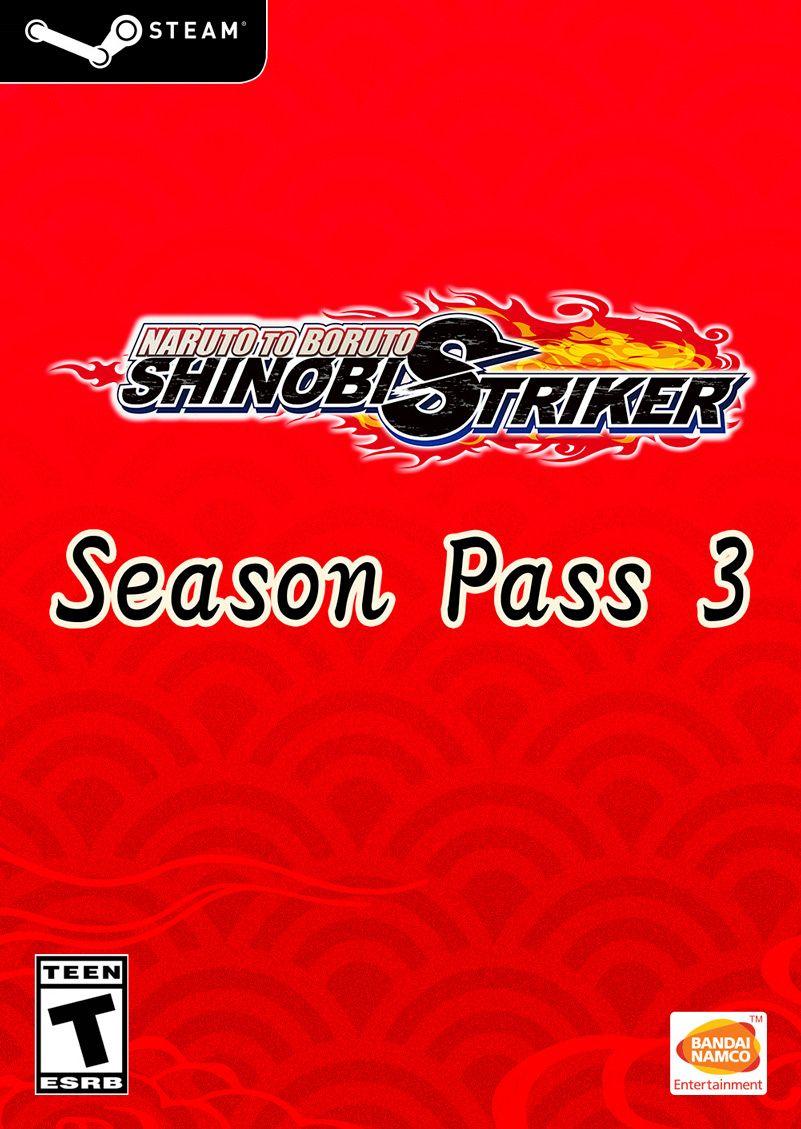 NARUTO TO BORUTO: SHINOBI STRIKER Season Pass 3 (STEAM)