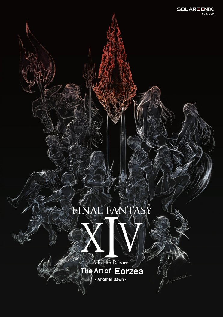 FINAL FANTASY® XIV: A REALM REBORN™ The Art of Eorzea -Another Dawn