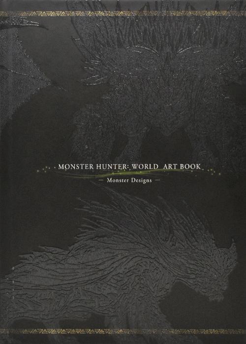 Monster Hunter World Art Book Monster Designs Artbook